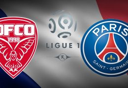 Paris SG vs Dijon Betting Tips 26/02/2019